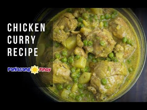 Chicken Curry - Panlasang Pinoy