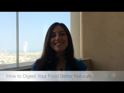 How to Digest Your Food Better Naturally