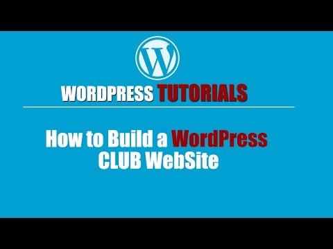 WORDPRESS TUTORIAL | Wordpress Training-How to Build a WordPress Club Site | FULL HD