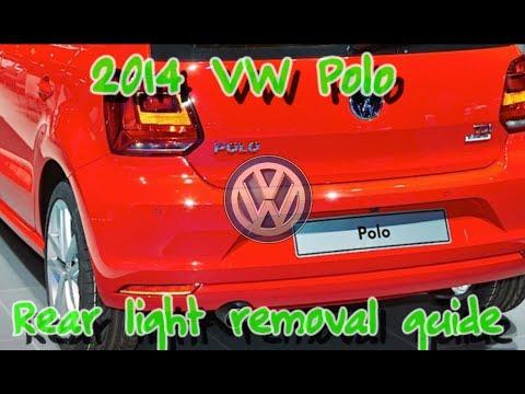 2014 VW POLO REAR LIGHT REMOVAL
