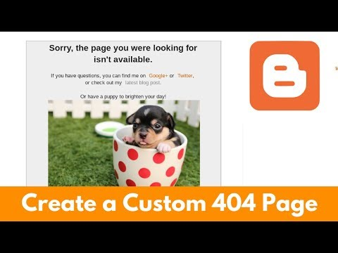 Create a custom 404 Error Page for your Blogger Blog