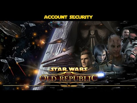 SWTOR: How to make your account secure (OUTDATED)