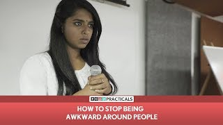 FilterCopy | How To Stop Being Awkward Around People | FC Practicals | Episode 3 ft. Nayana Shyam