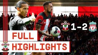 FULL HIGHLIGHTS | Southampton 1-2 Liverpool