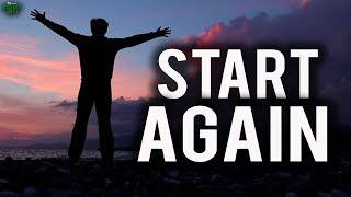 Start Again: Epic Motivational Speech