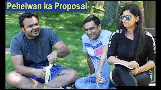Pehelwan Ji Proposing a Girl - | Lalit Shokeen Comedy |