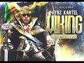 Vybz Kartel Viking Album Exclusive Unusual Songsgaza Fans 20