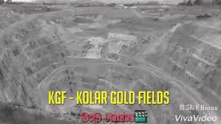 5:55) Kolar Gold Fields Real Story Video - PlayKindle org