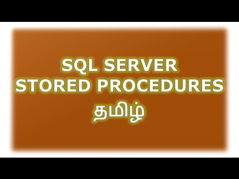 Stored Procedures in SQL Server Tamil