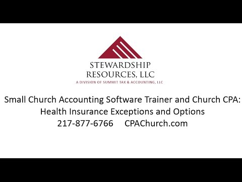 Tips for Small Church Accounting Software: How to Provide Health Insurance Benefits