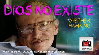 """""""Dios no existe"""" / Stephen Hawking"""