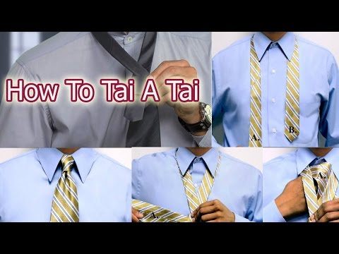 Tie A Tie - How to Tai A Tai