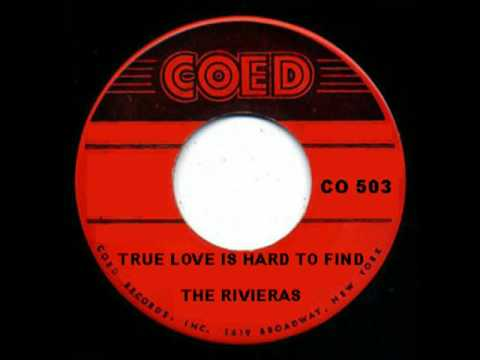 THE RIVIERAS - True Love Is Hard to Find (1958 Doo-Wop)
