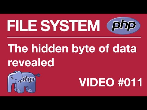Lesson 11 part 2 - PHP - File Systems - The Hidden byte of data revealed