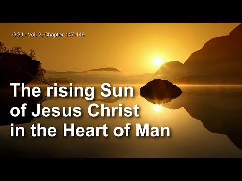 THE SPIRITUAL SIGNIFICANCE OF A SUNRISE ❤️ The Great Gospel of John Volume 2 / 147