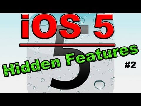 iOS 5 Hidden Features #2 (Lesser Known Features)