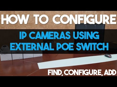 How to Configure IP Cameras Using External PoE Switch Step by Step ( Titanium Series )