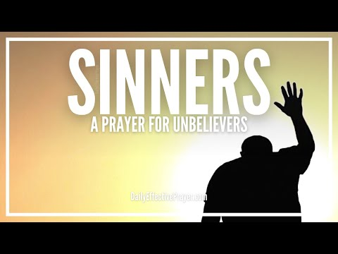 Prayer For Sinners - Prayers For Unbelievers To Know The Lord