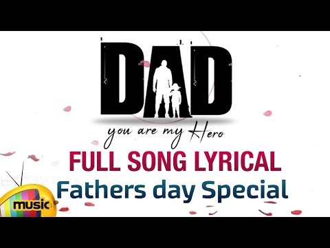 DAD Full Song Lyrical | Fathers Day 2018 Special | Shishira Narayana | Arvind Rama | Mango Music