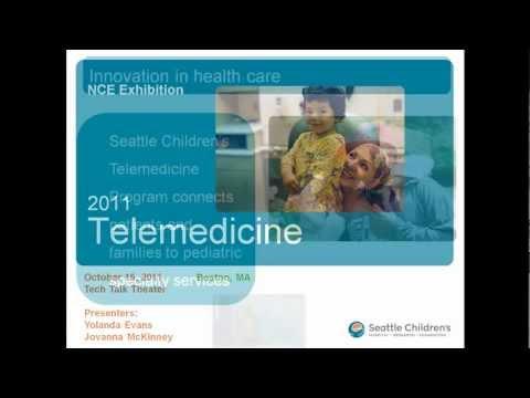 Telemedicine: Seattle Children's Hospital