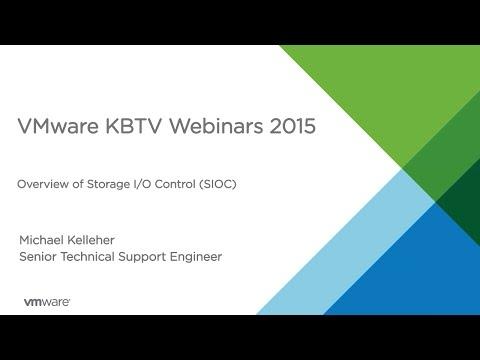 KBTV Webinars - Overview of Storage I/O Control (SIOC)