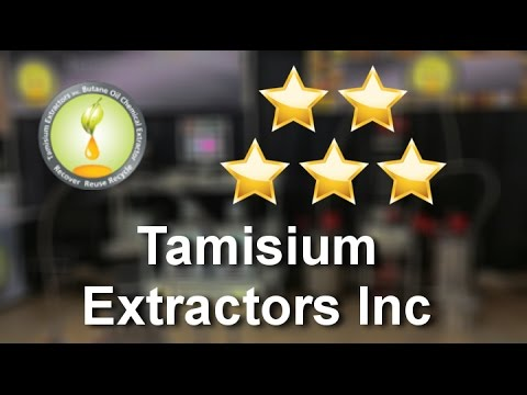 Tamisium Extractors Inc Great5 Star Review by Professional Chemist