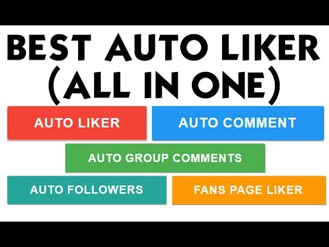 Best Auto Liker 2018  (All In One) Auto Liker , Auto commenter, auto Group commenter , auto follower