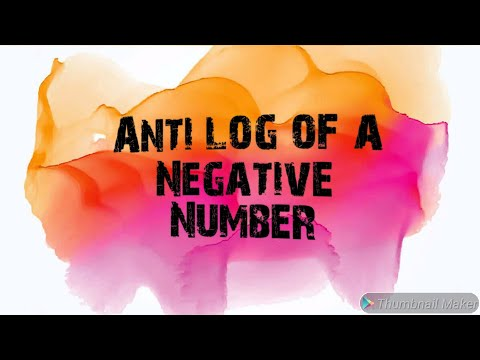 how to calculate anti log of a NEGATIVE number.
