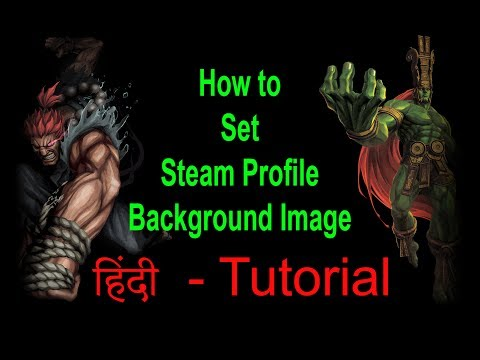 How to set a Background Pic on Steam Profile - Hindi Tutorial