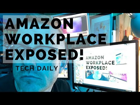 Amazon Workplace Uncovered!! - Tech Daily