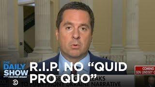 "In Memoriam: The GOP's ""No Quid Pro Quo"" Defense | The Daily Show"