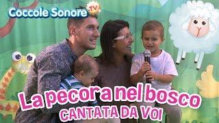 La pecora nel bosco - Cantata dalle famiglie italiane - Canzoni per bambini di Coccole Sonore