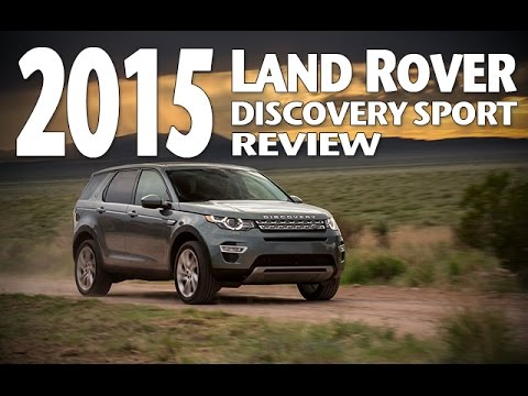 Best Luxury Crossover of 2015? Land Rover Discovery Sport Review