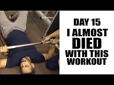 Day15 - Almost died with this workout