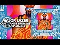Trap Major Lazer Can T Take It From Me Feat Skip Marley Third Pardee Mad Decent Release mp3
