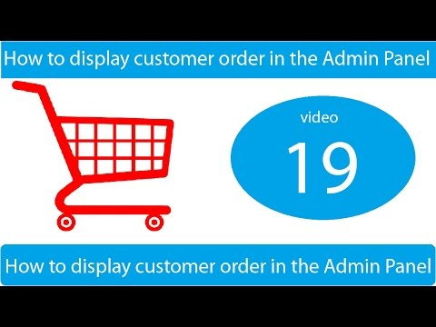 How to display customer order in the Admin Panel