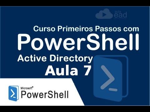 👉 PowerShell - Primeiros Passos | Aula 7 - Active Directory Trabalhar com OU | http://aulaEAD.com