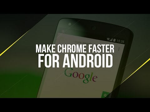 How To Speed Up Chrome For Android | 2016