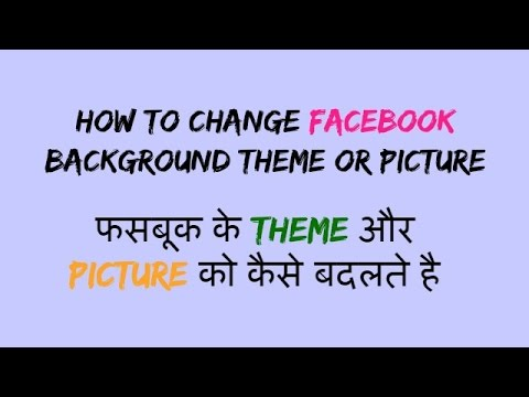 How To Change Facebook Background Theme Or Picture