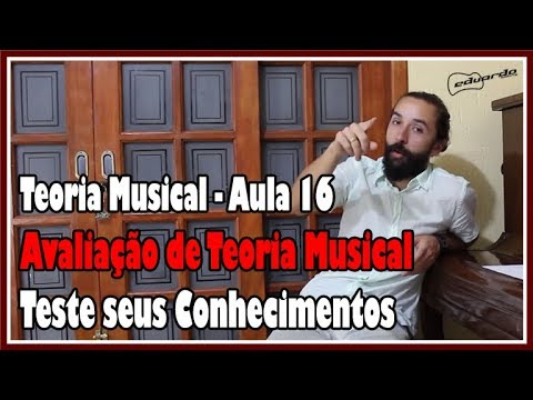 Curso de Teoria Musical - Aula 16: Avaliação de Teoria Musical l Aula #120