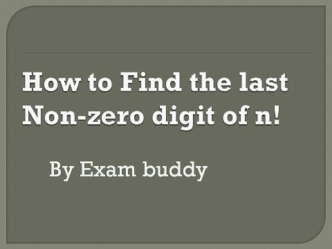 How to find the last non-zero digit of n!  (n factorial) #CAT #GMAT #GRE #XAT