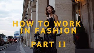 How To Work In Fashion: Louis Vuitton, Off-White, & Beyonce | Aimee Song
