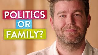 That Moment Family Matters More Than Politics
