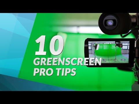 10 Green Screen PRO Tips