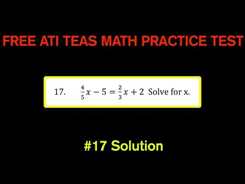 ATI TEAS MATH Number 17 Solution - FREE Math Practice Test - Solving Equations With Fractions