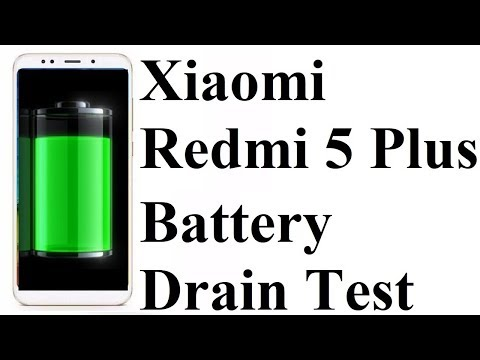 Xiaomi Redmi 5 Plus / Redmi Note 5 - Battery Drain Test