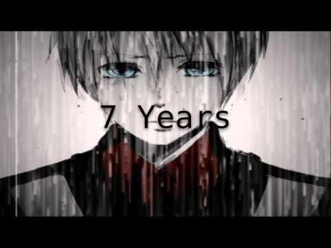 7 Years | Nightcore