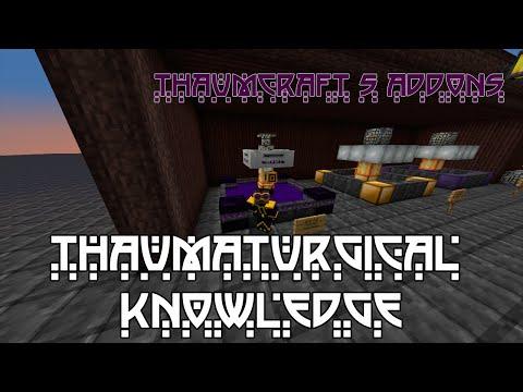 Thaumaturgical Knowledge | Tutorial Completo | Addon Thaumcraft 5 (Español) | Minecraft 1.8.9