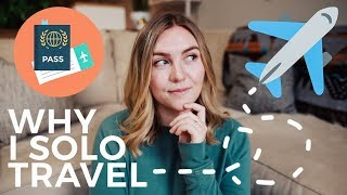 Download WHY I STARTED SOLO TRAVELING (and why YOU should, TOO!) Video