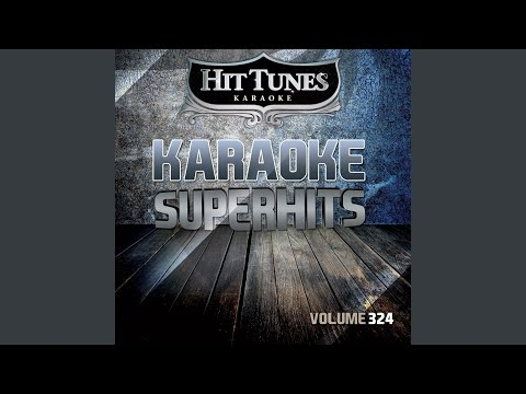 You Can & apost Get There From Here (Originally Performed By Lee Roy Parnell) (Karaoke Version)